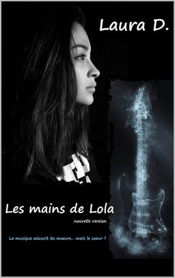 Couverture de Les mains de Lola par Laura D