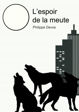Couverture de L'Espoir de la Meute par Philippe Devos