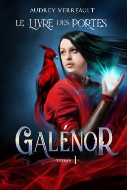 Couverture de Galénor tome 1 : Le livre des Portes par Audrey Verreault
