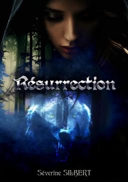 Couverture de Résurrection par SILBERT Séverine