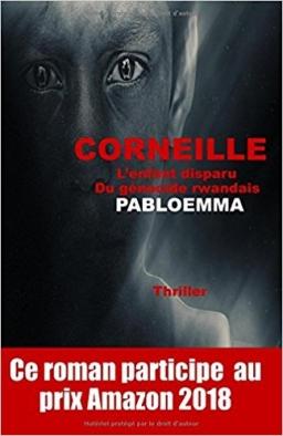 Couverture de Corneille: L'enfant disparu Du génocide rwandais par pabloemma