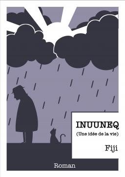 Couverture de Inuuneq (une idée de la vie) par Fiji