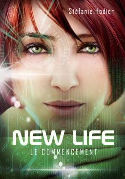 Couverture de NEW LIFE le commencement par Stéfanie Hodier