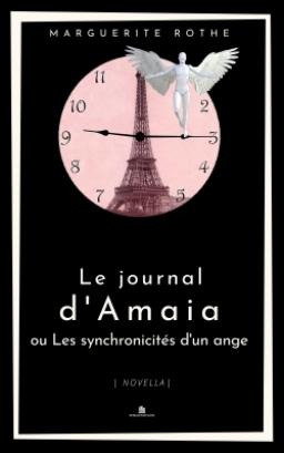 Couverture de Le journal d'Amaia ou Les synchronicités d'un ange par Marguerite Rothe