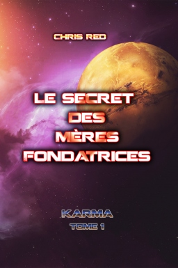 Couverture de Le secret des Mères Fondatrices par Chris Red