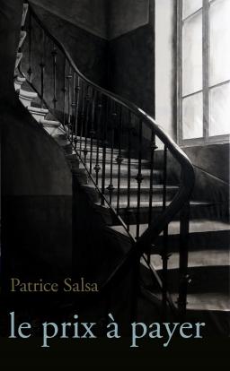 Couverture de Le prix à payer par Patrice Salsa