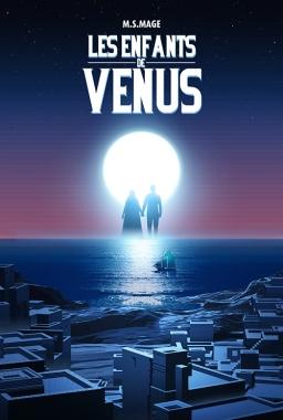 Couverture de Les Enfants de Vénus par M.S. Mage