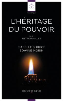 Couverture de L'Héritage du Pouvoir - Retrouvailles par Isabelle B. Price et Edwine Morin
