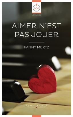 Couverture de Aimer n'est pas Jouer par Fanny Mertz