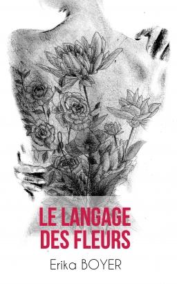 Couverture de Le langage des fleurs par Erika Boyer