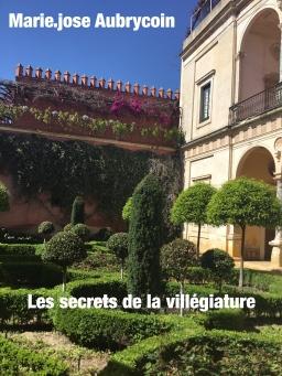 Couverture de les secrets de la villégiature par Marie-josé AUBRYCOIN