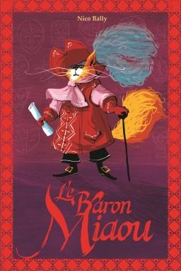 Couverture de Le Baron Miaou par Nico Bally