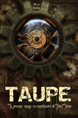 Couverture de TAUPE par Nico Bally