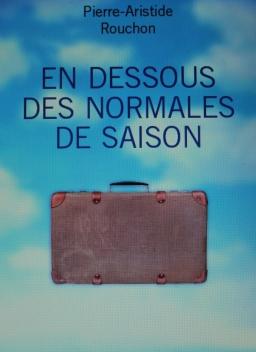 Couverture de En dessous des normales de saison par Pierre-Arisride ROUCHON