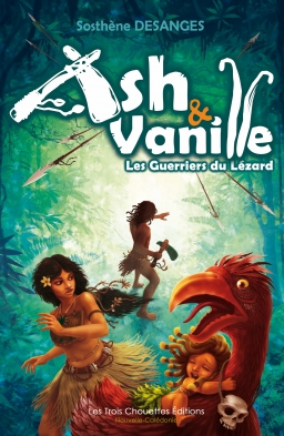 Ash et vanille, tome 1 les guerriers du lézard