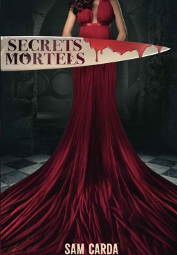 Couverture de Secrets Mortels par Sam Carda