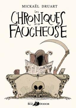 Couverture de Chroniques de la Faucheuse par Mickaël Druart