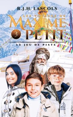 Couverture de Les Voyages de Maxime Petit - 3 - Le Jeu de piste par R.J.H. Lascols