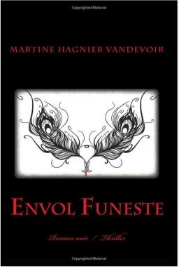 Couverture de Envol Funeste par Martine Hagnier Vandevoir