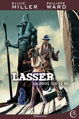 Couverture de Lasser un privé sur le Nil - Tome 1 par Sylvie Miller - Philippe Ward