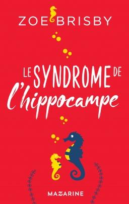 Couverture de Le syndrome de l'hippocampe par Zoe Brisby