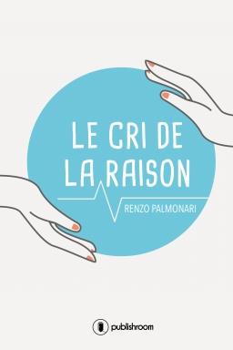 Couverture de Le cri de la raison par Renzo Palmonari