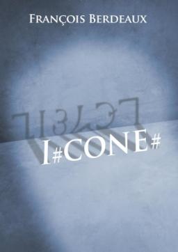 Couverture de I#CONE# par François Berdeaux