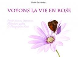 Couverture de Voyons la vie en rose par Nadine Bach-Jockers