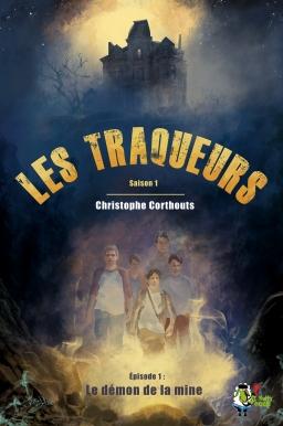Couverture de Les traqueurs, le démon de la mine par Christophe Corthouts