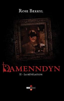 Couverture de Damenndyn - La révélation (Tome 2) par Rose Berryl