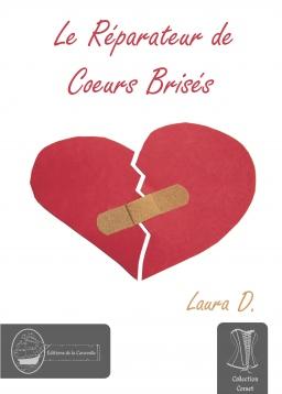 Couverture de Le Réparateur de Cœurs Brisés par Laura D.