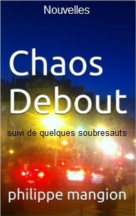 Chaos debout