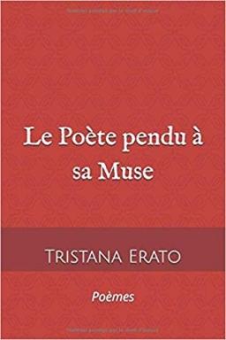 Couverture de Le poète pendu à sa Muse par Tristana Erato