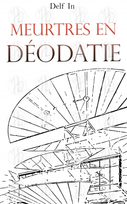 Couverture de Meurtres en Déodatie par Delf In