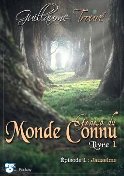 Couverture de Genèse du Monde Connu par Guillaume Trouvé