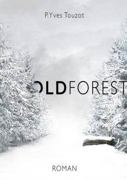 Couverture de Oldforest par P.Yves Touzot