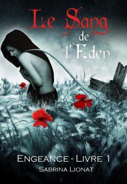Couverture de Le Sang de l'Éden, livre I : Engeance par Sabrina Lionat