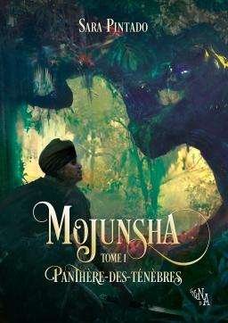 Couverture de Mojunsha, Tome 1 : Panthère-des-ténèbres par Sara Pintado