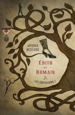 Couverture de Les Crèvecoeur 1 : Édith et Romain par Antonia Medeiros
