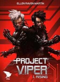 Couverture de Project Viper - 1 - Rising par Ellen Raven Martin