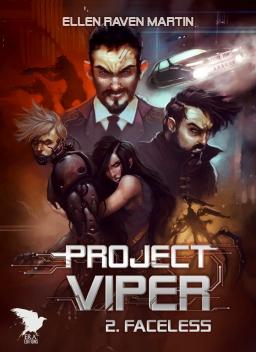 Couverture de Project Viper - 2 - Faceless par Ellen Raven Martin