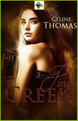 Couverture de Pine Creek par Céline Thomas