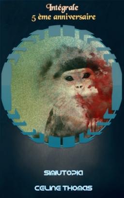 Couverture de Simiutopia par Céline Thomas