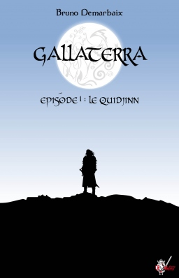 Couverture de Gallaterra Episode 1: Le Quidjinn par Bruno Demarbaix