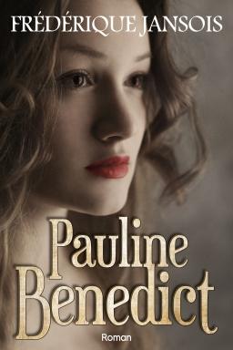 Couverture de Pauline Benedict par Frédérique Jansois