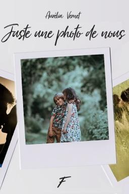 Couverture de Juste une photo de nous par Aurélia Vernet