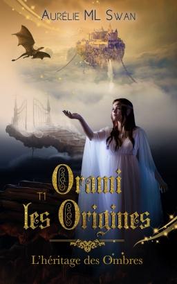 Couverture de Orami, Les origines par Aurélie ML Swan