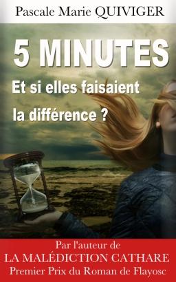 Couverture de Cinq minutes par Pascale Marie QUIVIGER