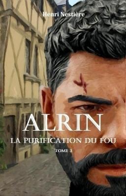 Couverture de Alrin - La purification du fou par Henri Nestière