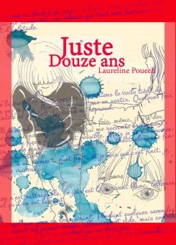 Couverture de Juste Douze ans par Laureline Pouech